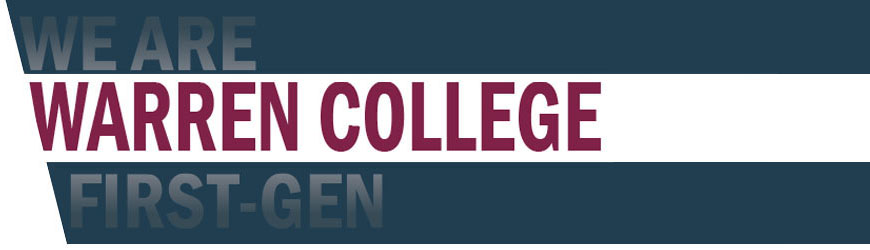 Blue and Maroon banner that says We Are Warren College First-Gen